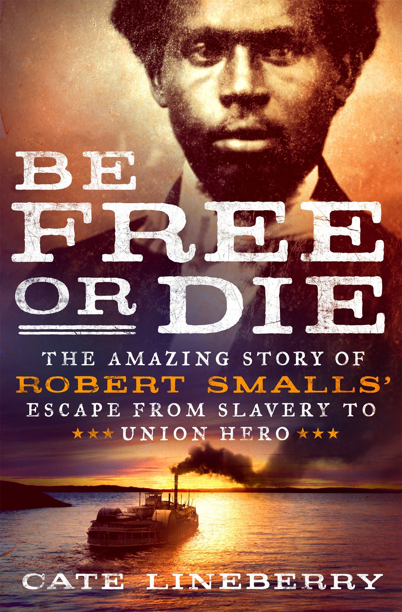 View of cover of book detailing Robert Smalls' life
